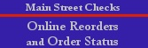 Main Street Checks Online Reorders and Order status